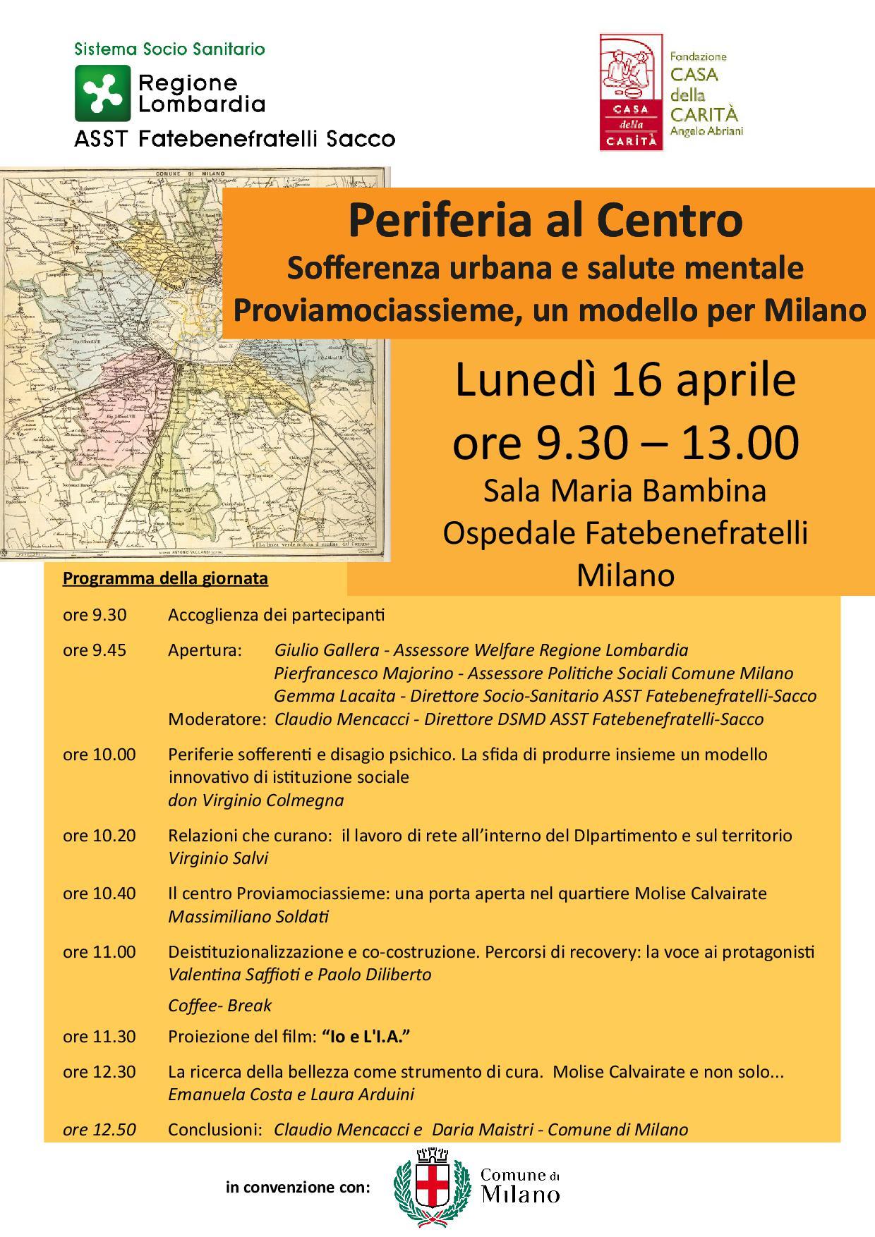 """Milano, 16 Aprile 2018 – """"Periferia al Centro. Sofferenza urbana e salute mentale.  Proviamociassieme: un modello per Milano"""""""