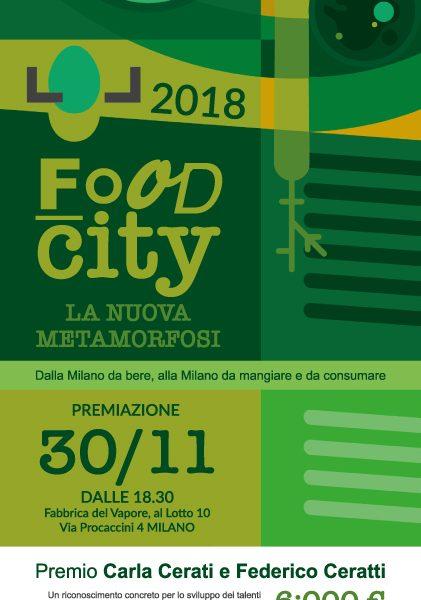 FOOD CITY LA NUOVA METAMORFOSI – Dalla Milano da bere alla Milano da mangiare e da consumare